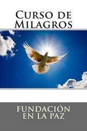 Curso de milagros/ Course in Miracles