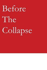 Before the Collapse | Cathal Haughian |