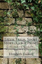 Lizzie Leigh, Short Story