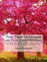 Pink Trees Oversized 200 Page Lined Journal | Jmm Shepperd |
