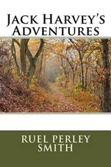 Jack Harvey's Adventures | Ruel Perley Smith |