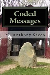 Coded Messages 2nd Revision | M Anthony Sacco |