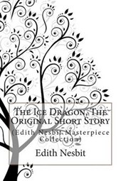 The Ice Dragon, the Original Short Story
