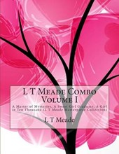 L T Meade Combo Volume I
