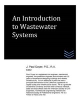 An Introduction to Wastewater Systems | J. Paul Guyer |