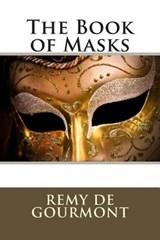 The Book of Masks | Remy De Gourmont |