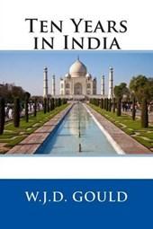 Ten Years in India