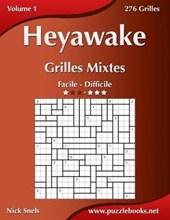 Heyawake Grilles Mixtes - Facile a Difficile - Volume 1 - 276 Grilles