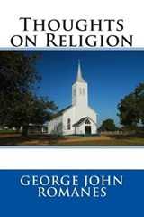 Thoughts on Religion | George John Romanes |