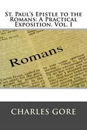 St. Paul's Epistle to the Romans | Charles Gore |