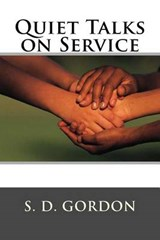 Quiet Talks on Service | S. D. Gordon |