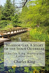 Warrior Gap, a Story of the Sioux Outbreak