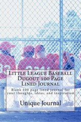 Little League Baseball Dugout 100 Page Lined Journal | Unique Journal |