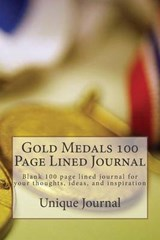 Gold Medals 100 Page Lined Journal | Unique Journal |