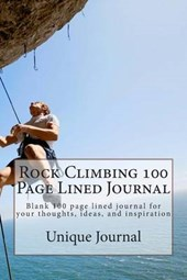 Rock Climbing 100 Page Lined Journal