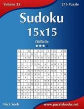 Sudoku 15x15 - Difficile - Volume 25 - 276 Puzzle