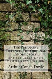 The Prisoner's Defence, the Original Short Story