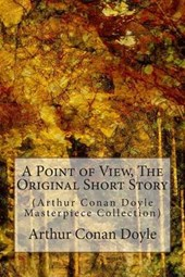 A Point of View, the Original Short Story