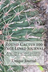Round Cactus 100 Page Lined Journal | Unique Journal |