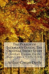 The Parson of Jackman's Gulch, the Original Short Story