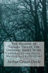 The Mystery of Sasassa Valley, the Original Short Story | Arthur Conan Doyle |