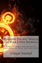 Flaming Pocket Watch 100 Page Lined Journal