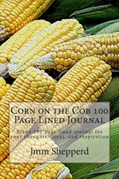 Corn on the Cob 100 Page Lined Journal