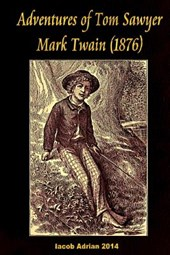 Adventures of Tom Sawyer Mark Twain (1876)