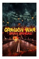 Crimson War | Mr Brian K. Bringazi |