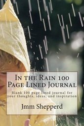 In the Rain 100 Page Lined Journal