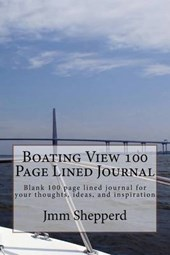 Boating View 100 Page Lined Journal