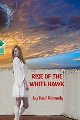Rise of the White Hawk | Paul Kennedy |