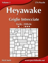 Heyawake Griglie Intrecciate - Da Facile a Difficile - Volume 1 - 276 Puzzle