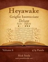 Heyawake Griglie Intrecciate Deluxe - Da Facile a Difficile - Volume 6 - 474 Puzzle