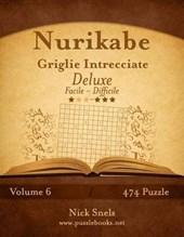 Nurikabe Griglie Intrecciate Deluxe - Da Facile a Difficile - Volume 6 - 474 Puzzle