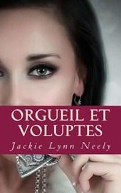 Orgueil Et Voluptes