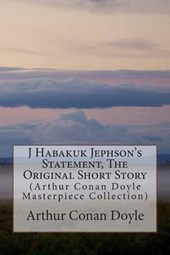 J Habakuk Jephson's Statement, the Original Short Story