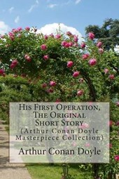 His First Operation, the Original Short Story