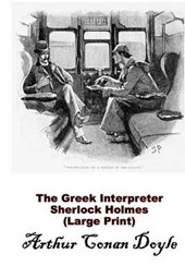 The Greek Interpreter, Sherlock Holmes