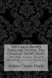 The Great Brown Pericord Motor, the Original Short Story