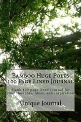 Bamboo Huge Poles 100 Page Lined Journal | Unique Journal |