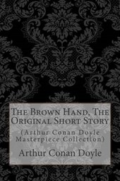 The Brown Hand, the Original Short Story