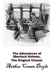 The Adventures of Sherlock Holmes, the Original Classic
