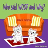 Who Said Woof and Why? | Susan G. Wallace |