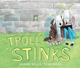 Troll Stinks | Jeanne Willis |