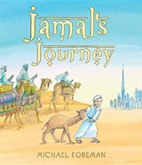Jamal's Journey | Michael Foreman |