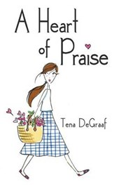 A Heart of Praise