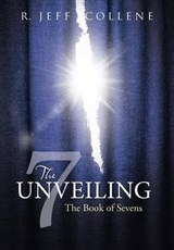 The Unveiling | R. Jeff Collene |