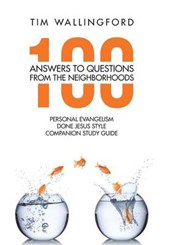 100 Answers to Questions from the Neighborhoods
