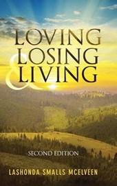 Loving Losing & Living